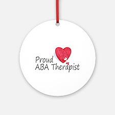 Proud ABA Therapist Ornament (Round)