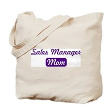 Sales Manager mom Tote Bag