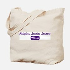 Religious Studies Student mom Tote Bag