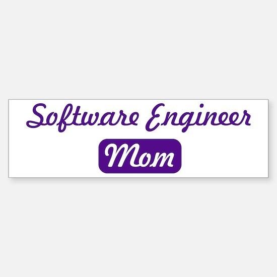 Software Engineer mom Bumper Bumper Bumper Sticker