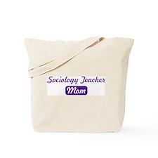 Sociology Teacher mom Tote Bag