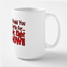 Mr Right Now Large Mug