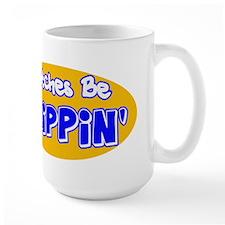 Bitches Be Trippin' Mug