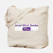 Social Work Teacher mom Tote Bag