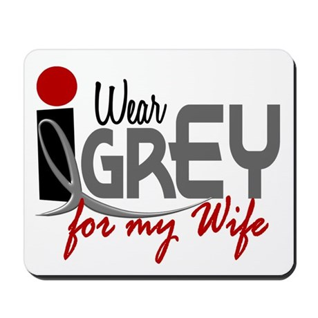 I Wear Grey For My Wife 32 Mousepad
