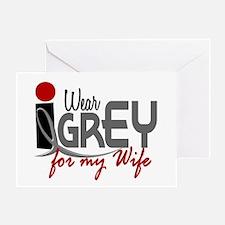 I Wear Grey For My Wife 32 Greeting Card