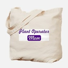 Plant Operator mom Tote Bag