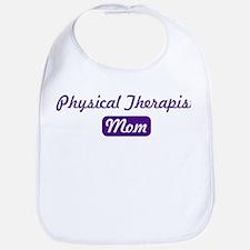 Physical Therapist mom Bib