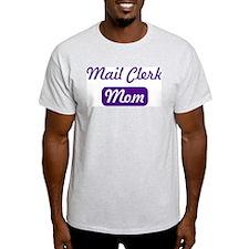 Mail Clerk mom T-Shirt