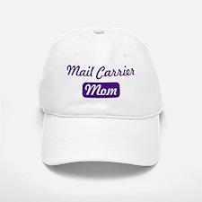Mail Carrier mom Baseball Baseball Cap