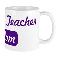 Geology Teacher mom Mug