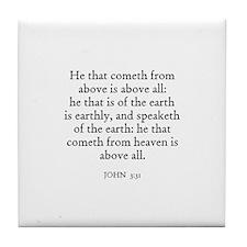 JOHN  3:31 Tile Coaster