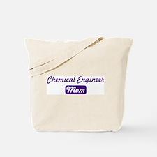 Chemical Engineer mom Tote Bag