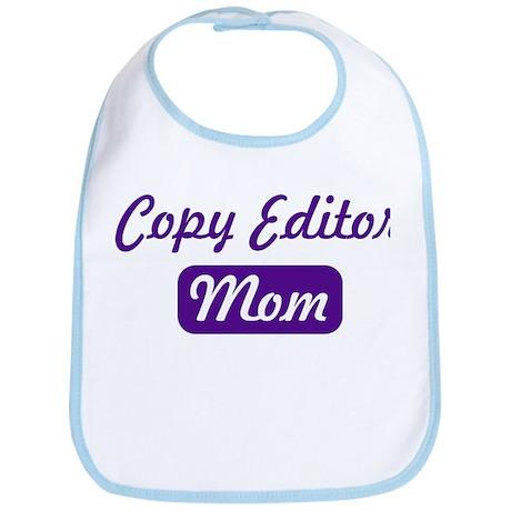 Copy Editor mom Bib