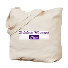 Database Manager mom Tote Bag