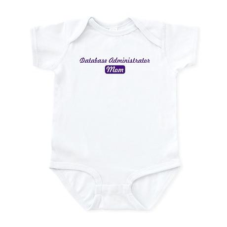 Database Administrator mom Infant Bodysuit