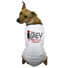I Wear Grey For BC Awareness 32 Dog T-Shirt