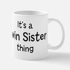 Its a Twin Sister thing Mug