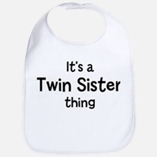 Its a Twin Sister thing Bib