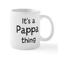 Its a Pappa thing Mug