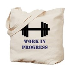 Gym Work In Progress Tote Bag