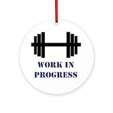 Gym Work In Progress Ornament (Round)