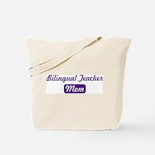 Bilingual Teacher mom Tote Bag