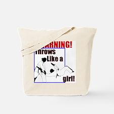 Throws Like a Girl Tote Bag