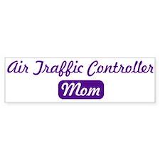 Air Traffic Controller mom Bumper Bumper Sticker