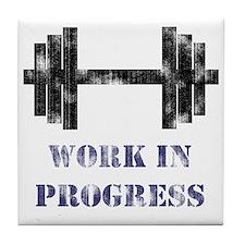Gym Work In Progress Distressed Tile Coaster