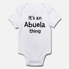 Its a Abuela thing Infant Bodysuit