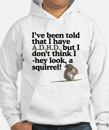 hey look, a squirrel! Hoodie