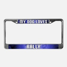 My Dog Loves Rally License Plate Frame (Blue)