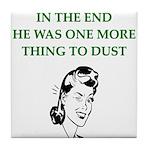 womens divorce joke Tile Coaster