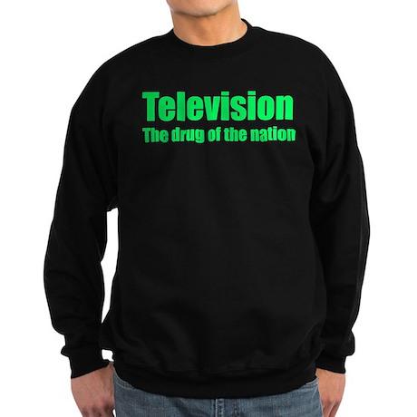 Television; Drug of the Nation Sweatshirt (dark)