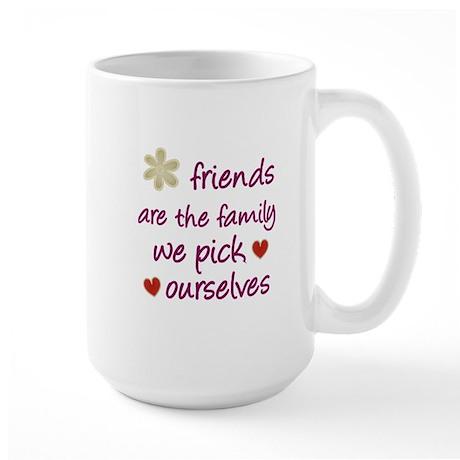 Friends Are Family Large Mug