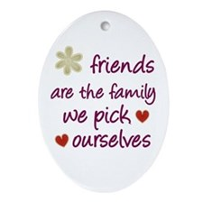 Friends Are Family Oval Ornament