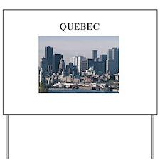 QUEBEC Yard Sign
