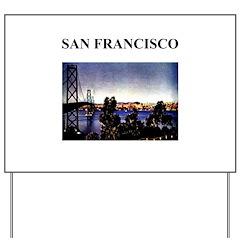 SAN FRANCISCO Yard Sign