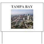 tampa bay gifts and t-shirts Yard Sign
