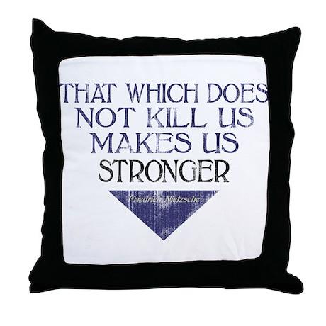 Nietzsche Quote Distressed Throw Pillow