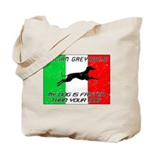 My Dog Is Faster! Tote Bag