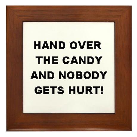 Hand Over The Candy... Framed Tile