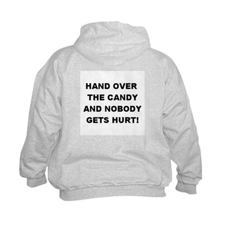 Hand Over The Candy... Kids Sweatshirt