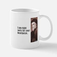 "Chaucer ""Heavinesse"" Mug"