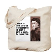 "Chaucer ""Lyfe So Short"" Tote Bag"
