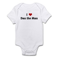 I Love Dan the Man Infant Bodysuit