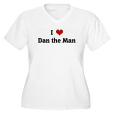 I Love Dan the Man T-Shirt