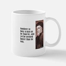 "Chaucer ""Busy Man"" Mug"
