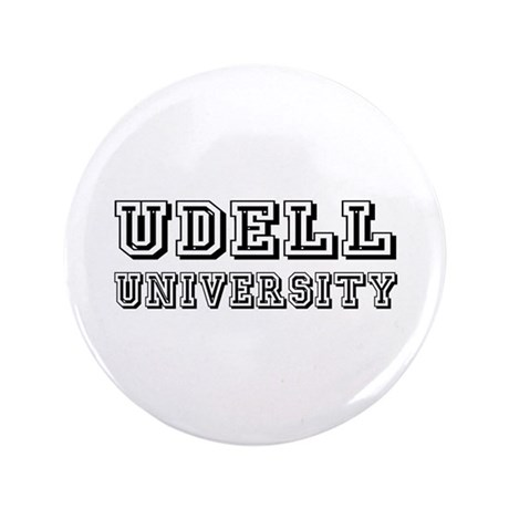 "Udell Last Name University 3.5"" Button"